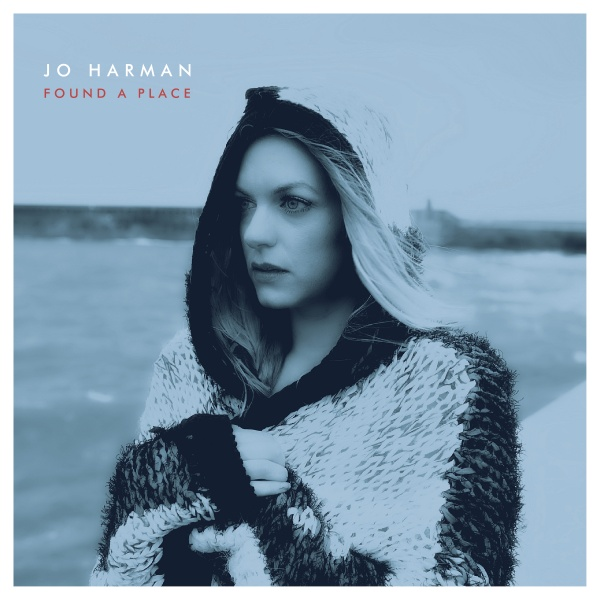 Jo Harman Found A Place